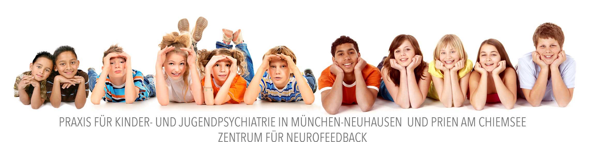 PRAXIS FÜR KINDER- UND JUGENDPSYCHIATRIE IN MÜNCHEN-NEUHAUSEN UND PRIEN AM CHIEMSEE ZENTRUM FÜR NEUROFEEDBACK
